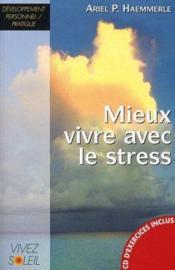 Mieux vivre avec le stress (+ cd) - Couverture - Format classique