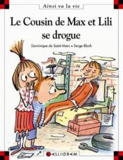 Le cousin de Max et Lili se drogue - Couverture - Format classique