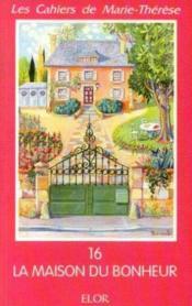 La maison du bonheur - Couverture - Format classique