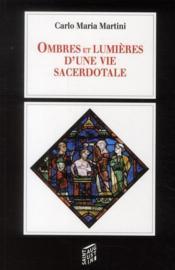 Ombres et lumières d'une vie sacerdotale - Couverture - Format classique