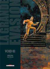 La grande évasion - void t.1 - Couverture - Format classique