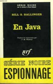 En Java. Collection : Serie Noire N° 1120 - Couverture - Format classique