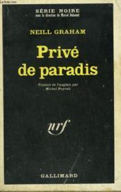 Prive De Paradis. Collection : Serie Noire N° 1268 - Couverture - Format classique
