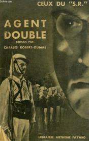 Ceux Du S.R. Agent Double. - Couverture - Format classique