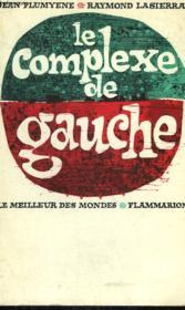 Le Complexe De Gauche. - Couverture - Format classique