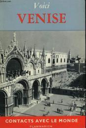 Voici Venise. Collection : Contacts Avec Le Monde. - Couverture - Format classique