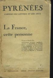 PYRENEES, CAHIERS DES LETTRES ET DES ARTS. N°1, 1ére ANNEE. LA FRANCE, CETTE PERSONNE. TEXTES DE MONTAIGNE, BALZAC, MICHELET, RAMUZ, E. DECAHORSD, A. FERRAN, K. HAEDENS.... - Couverture - Format classique