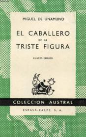 El Caballero De La Triste Figura, Colección Austral, N° 417 - Couverture - Format classique