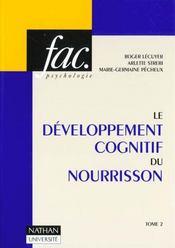 Le Developpement Cognitif Du Norrisson T.2 - Intérieur - Format classique