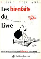 Les Bienfaits Du Livre - Couverture - Format classique