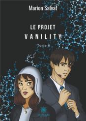 Le projet Vanility t.2 - Couverture - Format classique