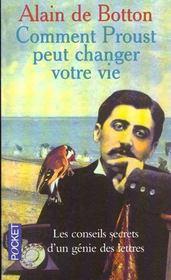 Comment Proust Peut Changer Votre Vie - Intérieur - Format classique