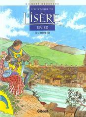 L'histoire de l'Isère en BD.. 2. L'histoire de l'Isère en BD. Le Moyen âge. Volume : T. 2 - Intérieur - Format classique