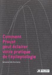 Comment Proust Peut Eclairer Votre Pratique De L'Epileptologie - Intérieur - Format classique