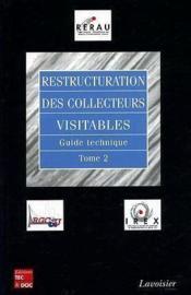 Restructuration des collecteurs visitables guide technique t.2 - Couverture - Format classique