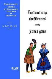 Instructions Chretiennes Pour Les Jeunes Gens - Couverture - Format classique