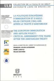 La politique européenne d'immigration et d'asile : bilan critique cinq ans après le traité d'Amsterdam - Couverture - Format classique