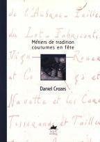 Metiers De Tradition, Coutumes En Fete - Couverture - Format classique
