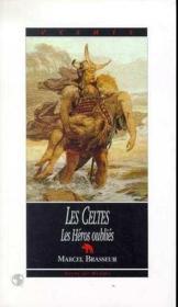 Celtes (t4) : heros oublies. - Couverture - Format classique