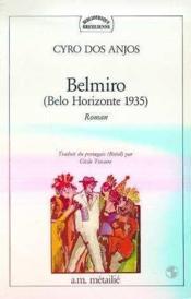 Belmiro (belo horizonte 1935) - Couverture - Format classique