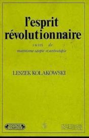 L'esprit revolutionnaire - Couverture - Format classique