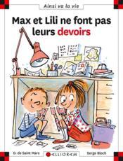Max et Lili ne font pas leurs devoirs - Couverture - Format classique