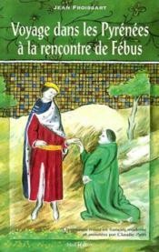 Voyage pyrenees rencontre de febus - Couverture - Format classique