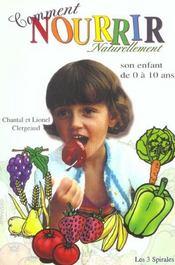 Comment nourrir naturellement son enfant de 0 a 10 ans - Intérieur - Format classique