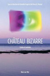 Château bizarre - Couverture - Format classique