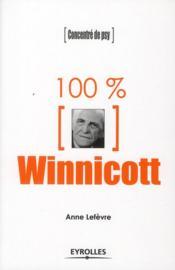 100 % Winnicott - Couverture - Format classique
