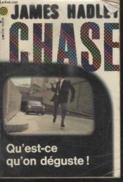 Collection La Poche Noire. N°25 Quest Ce Quon Deguste ! - Couverture - Format classique