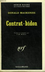 Contrat-Bidon. Collection : Serie Noire N° 1425 - Couverture - Format classique