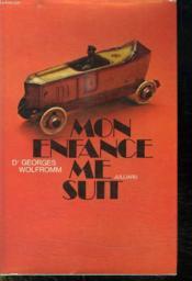 Mon Enfance Me Suit. - Couverture - Format classique