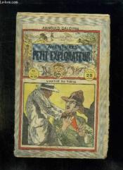 Aventure D Un Petit Explorateur N° 35 L Antre Du Tigre. - Couverture - Format classique