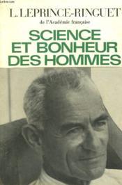Science Et Bonheur Des Hommes. - Couverture - Format classique