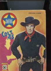 Les Recits Du Sherif Colt.45 - Cineroman Complet - Couverture - Format classique
