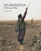 Robert nickelsberg afghanistan a distant war - Couverture - Format classique