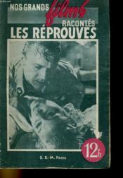 Nos Grands Films Racontes - Les Reprouves - Couverture - Format classique