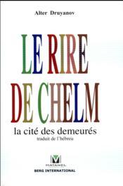 Le rire de Chelm ; la cité des demeurés - Couverture - Format classique