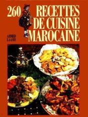 260 recettes de cuisine marocaine - Couverture - Format classique