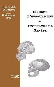 Science D'Aujourd'Hui Et Les Problemes De Genese - Couverture - Format classique
