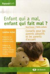 Enfant qui a mal, enfant qui fait mal ? nourrissons et petits-enfants - Intérieur - Format classique