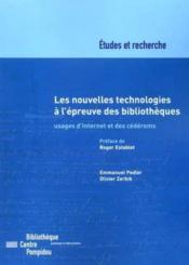 Nouvelles Technologies A L'Epreuve Des Bibliotheques (Les). Usages De L'Internet Et Des Cederoms - Couverture - Format classique