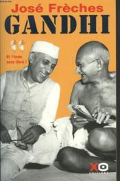 Gandhi t.2 ; et l'Iinde sera libre - Couverture - Format classique
