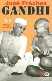 Gandhi t.2 ; et l'Iinde sera libre - Intérieur - Format classique