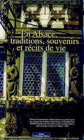 En Alsace, Traditions, Souvenirs Et Recits De Vie - Intérieur - Format classique