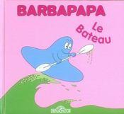 BARBAPAPA ; barbapapa ; le bateau - Intérieur - Format classique