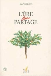 L'Ere Du Partage - Couverture - Format classique