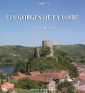 Autrefois les Gorges de la Loire ; en pays roannais - Couverture - Format classique