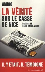 La vérité sur le casse de Nice - Couverture - Format classique